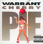Cherry Pie - Warrant
