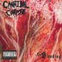 The Bleeding - Cannibal Corpse