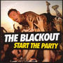 Start The Party - Blackout