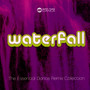 Waterfall-Essential Dance Remix Collection - Cascada