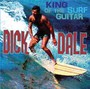 King Of The Surf Guitar - Dick Dale