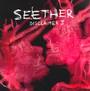 Disclaimer II - Seether