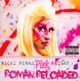Pink Friday...Roman Reloaded - Nicki Minaj