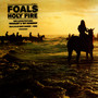 Holy Fire - The Foals