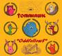 Oddfellows - Tomahawk / Mike Patton
