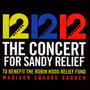 12-12-12: The Concert For Sandy Relief - Concert For Sandy Relief