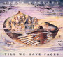 Till We Have Faces - Steve Hackett