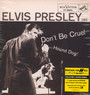 Don't Be Cruel - Elvis Presley