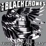 Wiser For The Time - The Black Crowes