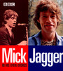 In His Own Words - Mick Jagger