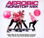 Aerobic Nonstop Mix - V/A