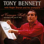 At Carnegie Hall - Tony Bennett