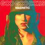 Magnetic - Goo Goo Dolls