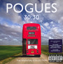 30:30 The Anthology - The Pogues