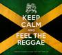 Keep Calm & Feel The Reagge - V/A