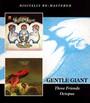 Three Friends/Octopus - Gentle Giant
