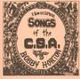 Homespun Songs Of C.S.A. 3 - Bobby Horton