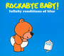 Rockabye Baby - Tribute to Blur