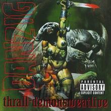 Thrall-Demonsweatlive - Danzig