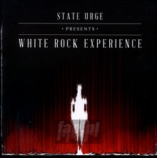 White Rock Experience - State Urge
