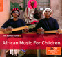 Rough Guide To African Music For Children - Rough Guide To...