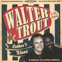 Luther's Blues - A Tribute To Luther Allison - Walter Trout