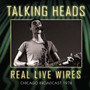 Real Live Wires - Talking Heads