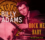 Rock Me Baby - Billy Adams