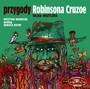 Robinson Cruzoe - Bajka