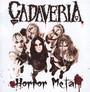 Horror Metal Undead Edition - Cadaveria