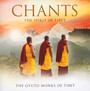 Chants: The Spirit Of Tibet - Gyuto Monks Of Tibet