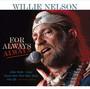 For Always - Willie Nelson