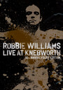 Live At Knebworth - Robbie Williams