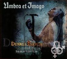 Dunkle Energie - Umbra Et Imago