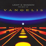 Light & Shadow: Best Of Vangelis - Vangelis