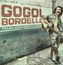 Trans-Continental Hustle - Gogol Bordello