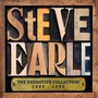 Definitive Collection (86-92) - Steve Earle