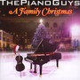 A Family Christmas - Piano Guys