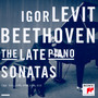 Beethoven: The Late Piano Sonatas Op.101, 106, 109, 110, 111 - Igor Levit