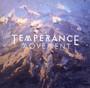 Temperance Movement - Temperance Movement