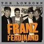 The Lowdown - Franz Ferdinand