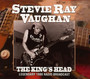 The King's Head - Stevie Ray Vaughan