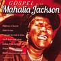 Gospel With Mahalia Jackson - Mahalia Jackson
