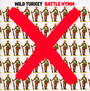 Battle Hymn - Wild Turkey