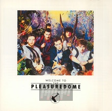 Welcome To The Pleasuredome - Frankie Goes To Hollywood