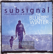 Blueprint Of A Winter - Subsignal