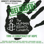 Released! The Human Rights Concerts 1986-Conspiracy Of Hope - The  Human Rights
