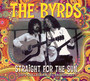 Straight For The Sun - The Byrds