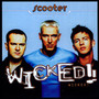 Wicked! - Scooter