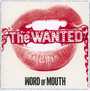 Word Of Mouth - The Wanted